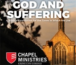 Chapel Ministries reflects on suffering in the time of coronavirus