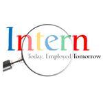 Intern Today, Employed Tomorrow: How to Find an Internship That Will Launch and Enhance Your Career