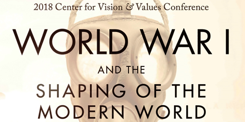 Vision & Values conference examines impact of WWI
