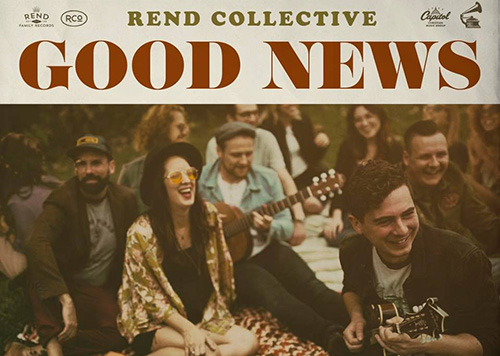 Rend Collective's Revival Anthem Tour coming to GCC